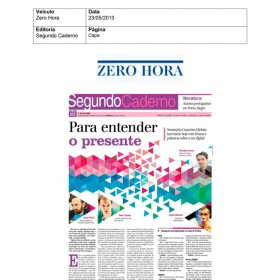 2013-05-23 - Conexões - Zero Hora (Edição Impressa - Segundo Caderno)